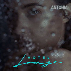 Hotel Lounge (Single) - Antonia
