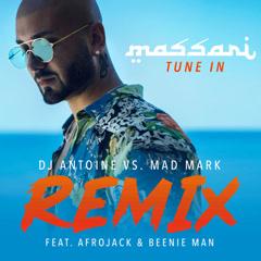 Tune In (DJ Antoine Vs. Mad Mark Remix) - Massari