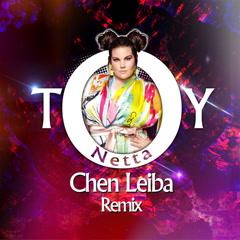 Toy (Chen Leiba Remix) - Netta
