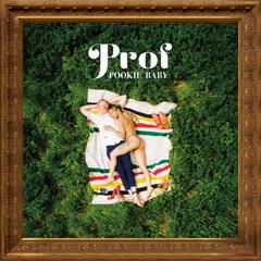 Pookie Baby - Prof