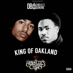 King Of Oakland, Vol. 2 Heavy Lies The Crown - DB THA GENERAL