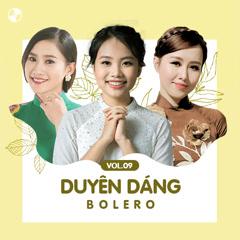 Duyên Dáng Bolero Vol 9 - Various Artists