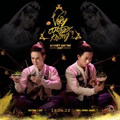 Vậy Coi Được Không (Ai Chết Giơ Tay OST) (Single)
