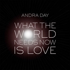 What The World Needs Now Is Love (Single)