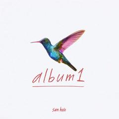 Album1 - San Holo