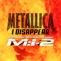 I Disappear (Single) - Metallica