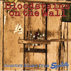 Bloodstains On The Wall: Country Blues From Specialty - Various Artists