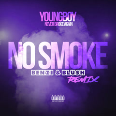 No Smoke (Benzi & Blush Remix)