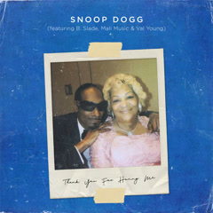 Thank You For Having Me (Single) - Snoop Dogg