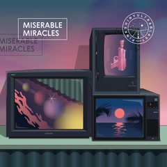 Miserable Miracles - Pinkshinyultrablast