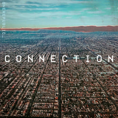 Connection (Single) - OneRepublic