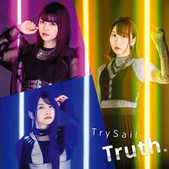 Truth. - TrySail