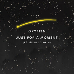 Just For A Moment (Single)