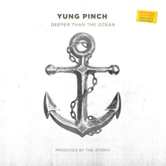 Deeper Than The Ocean (Single) - Yung Pinch