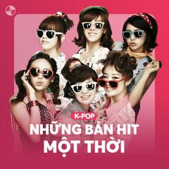 K-Pop & Những Bản Hit Một Thời - Various Artists