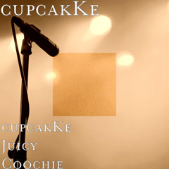 CupcakKe Juicy Coochie (Single) - CupcakKe