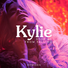 Stop Me from Falling (Remixes) - Kylie Minogue
