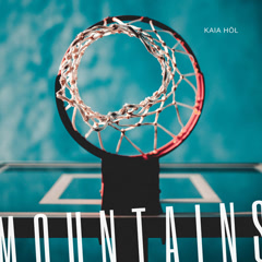 Mountains (Single) - Kaia Höl