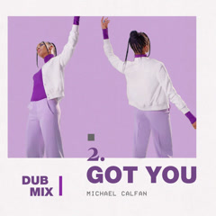 Got You (Dub Mix)
