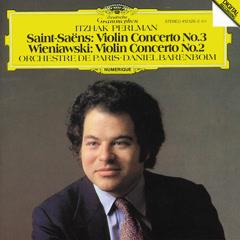 Saint-Saëns: Violin Concerto No.3 / Wieniawski: Violin Concerto No.2 - Itzhak Perlman,Orchestre de Paris,Daniel Barenboim