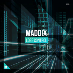 Lose Control (Single) - Maddix