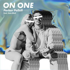 On One (Single) - Parker Polhill