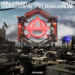 Faith (Single) - Holl & Rush, Raven, Kreyn