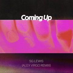 Coming Up (Alex Virgo Remix) - SG Lewis