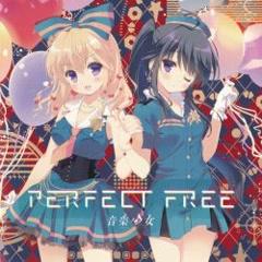 Perfect Free - Ongaku Shoujo