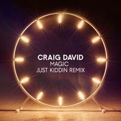 Magic (Just Kiddin Remix) - Craig David