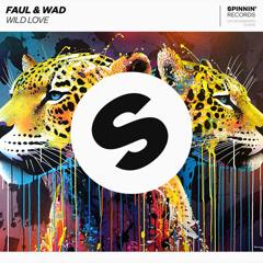Wild Love (Single) - Faul & Wad