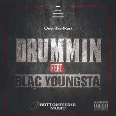 Drummin (Single) - OneInThe4Rest