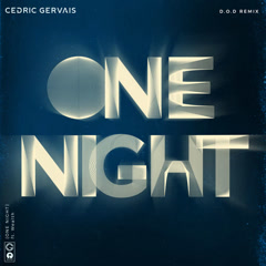 One Night (D.O.D Remix) - Cedric Gervais