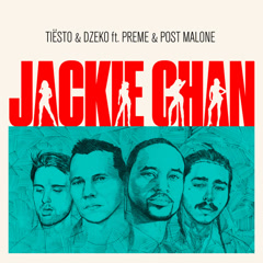 Jackie Chan (Single) - Tiësto, Dzeko