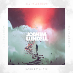 All Falls Down (Single) - Joakim Lundell