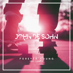 Forever Young (Single) - John De Sohn, LIAMOO
