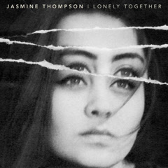 Lonely Together (Single) - Jasmine Thompson