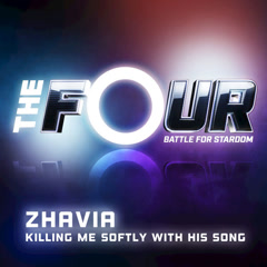 Killing Me Softly With His Song (The Four Performance) - Zhavia Ward