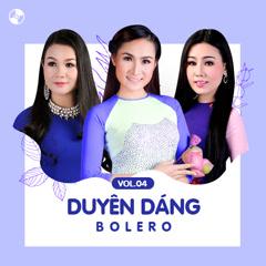 Duyên Dáng Bolero Vol 4 - Various Artists