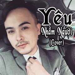 Yêu Nhầm Người (Cover) (Single)