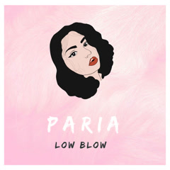 Low Blow (Single) - Paria