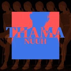 NUUH (Single) - THAMA