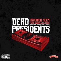Dead Presidents (Single) - Hoodrich Keem