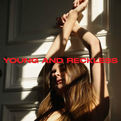 Young And Reckless (Single) - Charlotte Lawrence