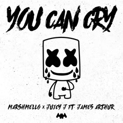 You Can Cry (Single) - Marshmello, Juicy J, James Arthur