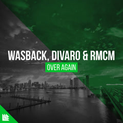 Over Again (Single) - Wasback, Divaro, RMCM