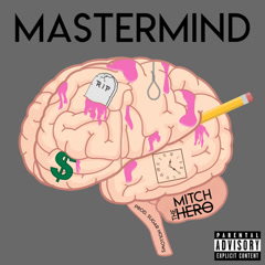 Mastermind (Single) - Mitch The Hero