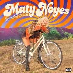 Spiraling Down (Single) - Maty Noyes
