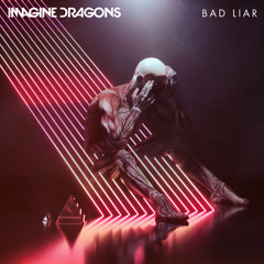Bad Liar (Single)