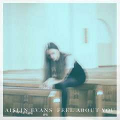 Feel About You (Single)